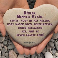 Kérlek, Mennyei Atyám, segíts, hogy ne azt nézzem, hogy mások mivel rendelkeznek, hanem meglássam azt, amit te nekem akarsz adni! Biblical Quotes, Bible Verses, Good Morning Gif, Faith In God, Karma, Prayers, Religion, Life Quotes, Christian