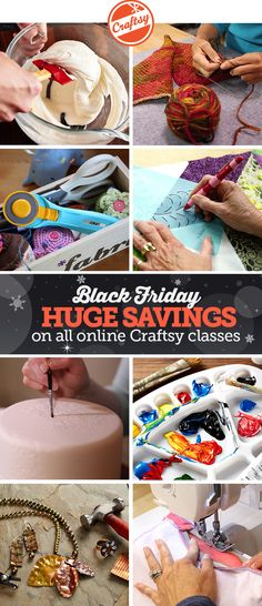 The savings you've been waiting for have arrived! Check out Craftsy's huge Black Friday Sale and shop ALL online  classes for $19.99 and below, now through 11/30.