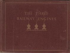 The Three Railway Engines 1st Edition