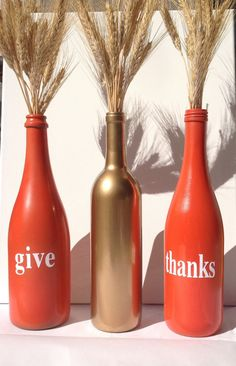 Give Thanks painted wine bottles. Great fall decor or thanksgiving centerpiece!!!