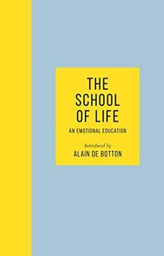 [Free eBook] The School of Life: An Emotional Education - 'It's an amazing book' Chris Evans Author The School of Life and Alain de Botton, Got Books, Books To Read, Religion For Atheists, It Pdf, Books For Self Improvement, Emotional Development, Penguin Books, Ricky Martin