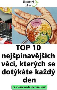 TOP 10 nejšpinavějších věcí, kterých se dotýkáte každý den
