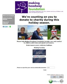 Inspiring Online Payments page by Making Headway Foundation, providing care and comfort to children with brain and spinal cord tumors. Giving Tuesday, Spinal Cord, Donate To Charity, Giving Back, The Cure, Foundation, Campaign, Submission, Children