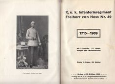 K.u.k.Infanterieregiment Freiherr von Hess Nr. 49 1715-1909 Kaiser Franz Joseph