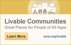 Issues: Livable Communities - Public Policy Institute - AARP #agingparents #communities #wheretolive