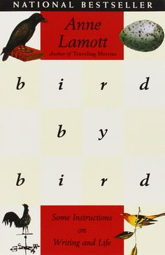 Bird By Bird by Anne Lamott is one of the four books bloggers need to read to help them become better writers!