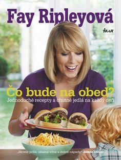 Fay Ripley_Čo bude na obed?