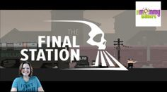 The Final Station captures what it might feel like to be an actual person who…