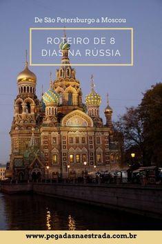 Confira este roteiro de 8 dias na Rússia com as principais atrações a visitar, como se locomover entre as cidade, dicas de hospedagem, como usar o metro de Moscou, pontos altos de cada dia e muito mais.