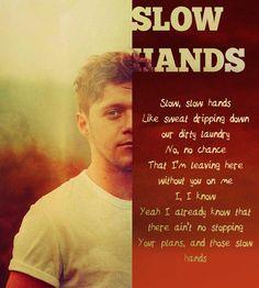 it was sweat not tears hahaha. — noregretsfoolsgold:  SLOW HANDS - Niall Horan  ...