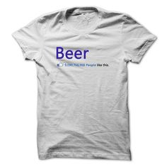 This Shirt Makes A Great Gift For You And Your Family.  BEER 9,090,768,968 PEOPLE LIKE THIS .Ugly Sweater, Xmas  Shirts,  Xmas T Shirts,  Job Shirts,  Tees,  Hoodies,  Ugly Sweaters,  Long Sleeve,  Funny Shirts,  Mama,  Boyfriend,  Girl,  Guy,  Lovers,  Papa,  Dad,  Daddy,  Grandma,  Grandpa,  Mi Mi,  Old Man,  Old Woman, Occupation T Shirts, Profession T Shirts, Career T Shirts,