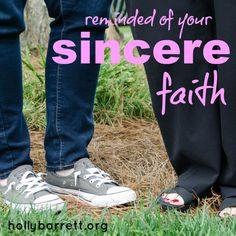 Reminded of your sincere faith   Holly Barrett #SundayReflection #ReclaimingaRedeemedLife #MothersDay