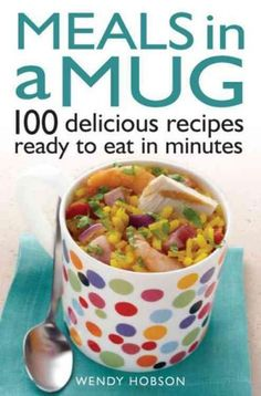 An astonishing range of quality meals that can be made in a matter of minutes, in a mug, in a microwave With straightforward recipes that offer great little meals for one, you cant go wrong with this