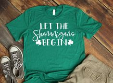 St Patricks day women, Let the Shenanigans begin, St Pattys Day Shirt Women, St Patricks Day Shirt Women patricks day shirts St Pattys Day Outfit, St Patrick's Day Outfit, Outfit Of The Day, Costume Saint Patrick, Vinyl Shirts, Tee Shirts, Custom Shirts, Tees, St Patrick's Day Costumes