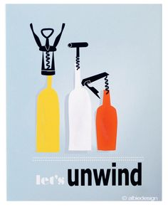 let's unwind -- wine wednesday? Wine Wednesday, Wine Quotes, Wine Fridge, In Vino Veritas, Wine Time, Print Artist, Grafik Design, Wine Tasting, Framed Prints