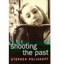 Shooting the Past - Stephen Poliakoff