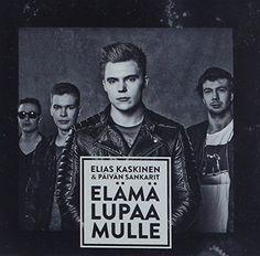 Elias Kaskinen/Paivan Sankarit - Elama Lupaa Mulle