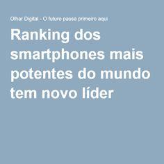 Ranking dos smartphones mais potentes do mundo tem novo líder