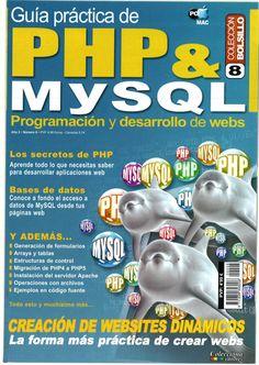 Guía Práctica De PHP & Mysql [Programación y Desarrollo de Webs] - Tècno…