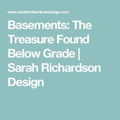 Basements: The Treasure Found Below Grade | Sarah Richardson Design