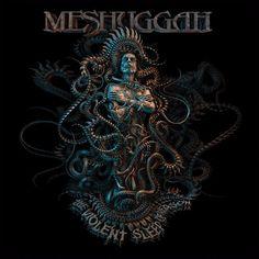 MESHUGGAH ANNOUNCE THEIR STUDIO ALBUM, THE VIOLENT SLEEP OF REASON   https://www.facebook.com/Skateboard-Marketing-Ltd-102440986494312/  @nuclearblast  #meshuggah band #meshuggah