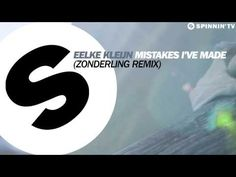 Eelke Kleijn - Mistakes I've Made (Zonderling Remix) [OUT NOW] - YouTube
