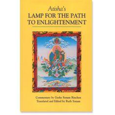 Atisha's Lamp for the Path to Enlightenment: : 9781559390828: Geshe Sonam Rinchen: Books: Shambhala Publications