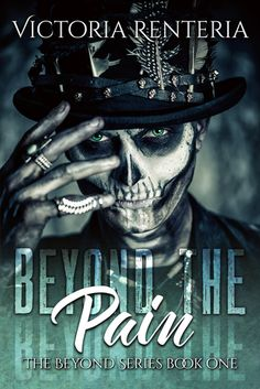 Beyond The Pain by Victoria Renteria