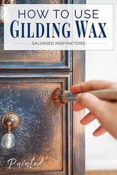 Use of gilding wax on painted furniture – salvaged inspiration – UPCYCLING IDEAS – Famous Last Words Furniture Painting Techniques, Chalk Paint Furniture, Furniture Projects, Cool Furniture, Furniture Cleaning, Modern Furniture, Furniture Dolly, Furniture Outlet, Furniture Stores