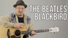 """How To Play """"Blackbird"""" on Acoustic Guitar by The Beatles - Guitar Lesso..."""