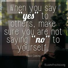 Are you saying yes to someone else by saying no to yourself? Don't compromise yourself. Your needs matter too. - To see my top 100 affirmations visit me here: http://ift.tt/1nMBWwy
