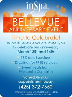 Bellevue Anniversary Event March 13-14 2012. Hosting service drawings, 15% off all services, and cupcakes by PinkaBella!