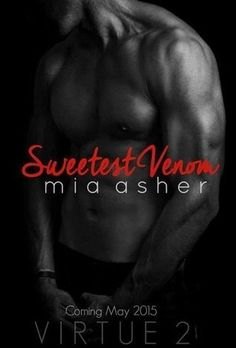Sweetest Venom by Mia Asher (Contemporary Romance) | Community Post: HOT LIST: The 31 Romance Books You Must Read In 2016