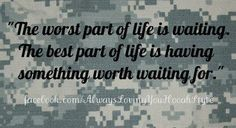 Life may lead us down different paths-only time will tell this-but you will always have a special place in my heart Proud Army Girlfriend, Air Force Girlfriend, Army Mom, Deployed Boyfriend, Military Love, Military Spouse, Military Deployment, Airforce Wife, Usmc