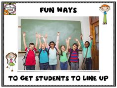 10 fun and creative ways to get students to line up!