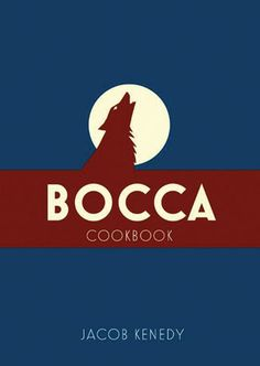 Cookbook ~ Bocca Restaurant