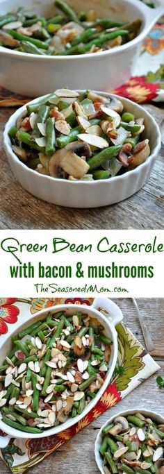 This Green Bean Casserole with Bacon and Mushrooms is a simple, delicious, and flavorful side dish! #ad