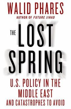 """One of the greatest unanswered questions after the massive and violent changes that hit the Middle East in 2011, known to some as the """"Arab Spring"""" and to others as the """"Islamist Winter,"""" is how the West failed to predict both cataclysmic seasons in world affairs and to meet their challenges."""