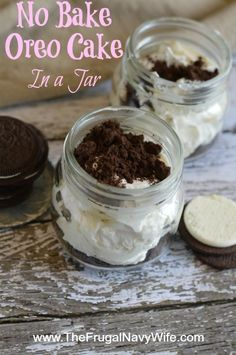 Easy No Bake Oreo Cake In a Jar - It's no secret I LOVE Oreos and this is another favorite!