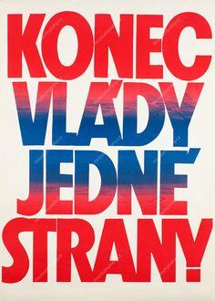 Sametová revoluce v plakátech Muzea hlavního města Prahy Czech Republic, Revolution, Calm, Peace, School, Typography, Velvet, Posters, Historia