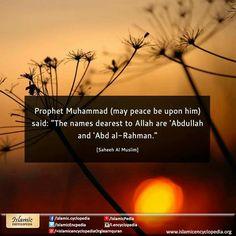 #Abdullah #AbdAlRahman #NamesDearestToAllah #Hadith #ProphetMuhammad #SaheehMuslim