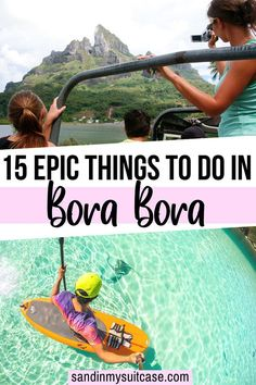 Check out all the amazing things to do in Bora Bora. Go on an exciting jeep tour of the island. Learn to SUP. You can even watch a thrilling shark feeding! | What to do in Bora Bora