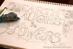 earth laughs in flowers - studio waterstone sketchbook