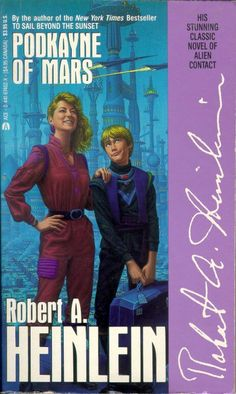 "My fave Heinlein book ""Podkayne of Mars"". I like this cover showing her genius smart-ass little brother with his usual smug expression."