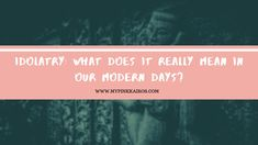 A recent dream I had made me wrote this blog. I hope you can find time to read it until the end to see how God interpreted my dream in an instant! The post IDOLATRY: WHAT DOES IT REALLY MEAN IN OUR MODERN DAYS? appeared first on My Pink Kairos.