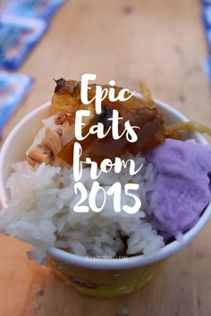 South East Asia has some pretty amazing dishes. Here are my favorite meals from 2015!
