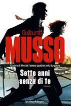 Sette anni senza di te - Guillaume Musso