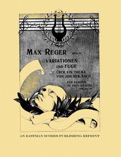 Reger, Max : Variationen und Fuge uber ein Thema von Joh. Seb. Bach : fur Klavier zu zwei Handen : opus 81