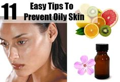 11 Easy Tips To Prevent Oily Skin