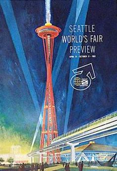 Seattle World's Fair 1962 - Magazines & Newspaper---my parents went and my mom was pregnant with me!!! So in away I was there!!